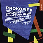 Neeme Järvi Prokofiev, S.: Cantata For The 20th Anniversary Of The October Revolution / The Tale Of The Stone Flower (Philharmonia Chorus And Orchestra, N. Jarvi)