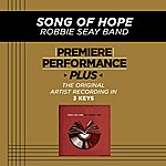 Robbie Seay Song Of Hope (Premiere Performance Plus Track)