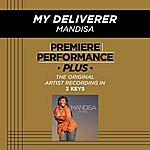 Mandisa My Deliverer (Premiere Performance Plus Track)