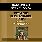 Bethany Dillon Waking Up (Premiere Performance Plus Track)