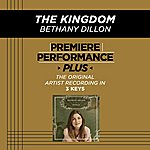 Bethany Dillon The Kingdom (Premiere Performance Plus Track)