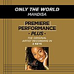 Mandisa Only The World (Premiere Performance Plus Track)