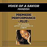 Mandisa Voice Of A Savior (Premiere Performance Plus Track)