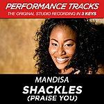 Mandisa Shackles (Praise You) (Premiere Performance Plus Track)