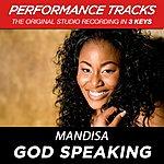 Mandisa God Speaking (Premiere Performance Plus Track)