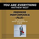 Matthew West You Are Everything (Premiere Performance Plus Track)