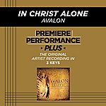 Avalon In Christ Alone (Premiere Performance Plus Track)
