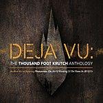 Thousand Foot Krutch Deja Vu: The Tfk Anthology