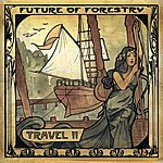 Future Of Forestry Travel II