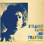 Jeb Loy Nichols Strange Faith And Practice