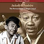 Jackson Do Pandeiro The Music Of Brazil / Jackson Do Pandeiro / The Percussionist And Singer (1954)