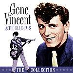 Gene Vincent & His Blue Caps The Collection