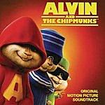 Alvin & The Chipmunks Alvin & The Chipmunks: Original Motion Picture Soundtrack