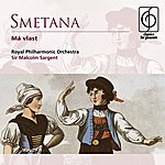 Sir Malcolm Sargent Smetana: Má Vlast