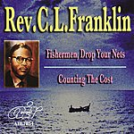 Rev. C.L. Franklin Fishermen, Drop Your Nets - Counting The Cost