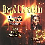 Rev. C.L. Franklin Hannah The Ideal Mother - The Eagle Stirreth