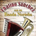Chalino Sanchez Con Su Banda Norteña