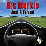 Biz Markie Just A Friend (Re-Recorded / Remastered)