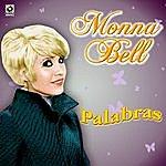 Monna Bell Palabras