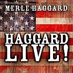 Merle Haggard Haggard Live!