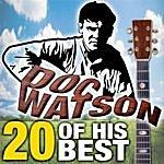 Doc Watson 20 Of His Best
