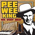 Pee Wee King His Very Best
