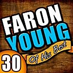 Faron Young 30 Of His Best
