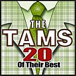 The Tams 20 Of Their Best