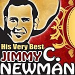 Jimmy C. Newman His Very Best