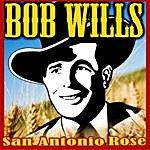 Bob Wills & His Texas Playboys San Antonio Rose