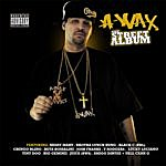 A-Wax The Street Album