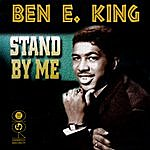 Ben E. King Stand By Me (Re-Recorded / Remastered Version)