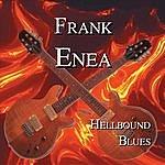 Frank Enea Hellbound Blues