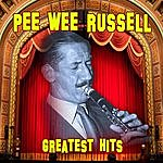 Pee Wee Russell Greatest Hits