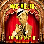 Max Miller The Very Best Of