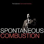 Cannonball Adderley Spontaneous Combustion: The Explosive Cannonball Adderley