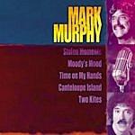 Mark Murphy Giants Of Jazz: Mark Murphy