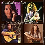 Rory Gallagher Crest Of A Wave: The Best Of Rory Gallagher