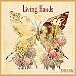 Sheena Living Hands