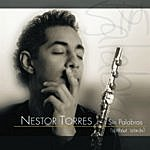 Nestor Torres Sin Palabras (Without Words)