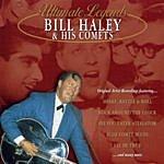 Bill Haley & His Comets Ultimate Legends: Bill Haley & His Comets