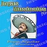Pepe Aguilar Joyas Musicales Vol.2
