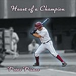 Peter Prince Heart Of A Champion