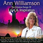 Ann Williamson The Greatest Songs Of Love And Inspiration - 40 Great Tracks