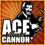 Ace Cannon Movin'