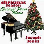 Joseph Jones Christmas Season Classical Piano Music
