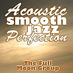 Full Moon Acoustic Smooth Jazz Perfection