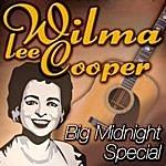 Wilma Lee Cooper Big Midnight Special