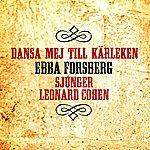 Ebba Forsberg Dansa Mej Till Kärleken (Single)