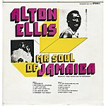 Alton Ellis Mr. Soul Of Jamaica